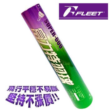 【FLEET】富力特SUPER-600錦標級羽毛球(綠色筒)